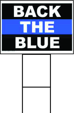 Back the Blue Sign